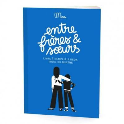Minus Editions - Entre frères et soeurs