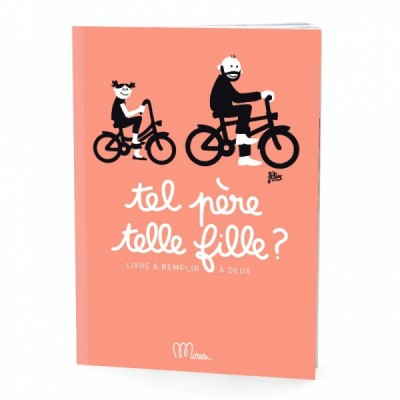 Minus Editions Tel, père telle fille ? (French edition)