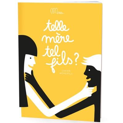 Minus Editions - Telle mère, tel fils - Cahier mère / fils