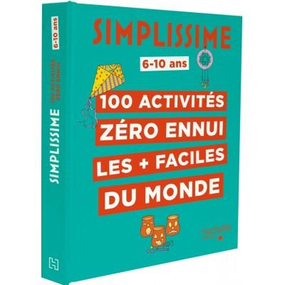 Hachette - Simplissime 100 activités zéro ennui