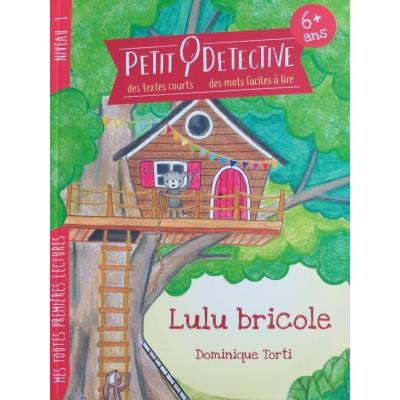 Petit Détective : Lulu bricole