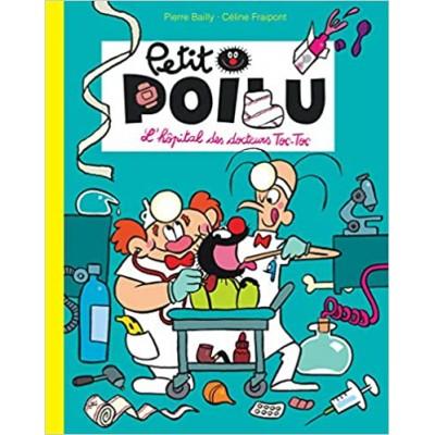 Petit Poilu - L'hôpital des docteurs Toc-Toc