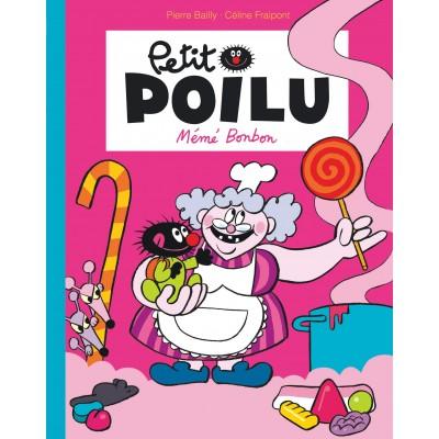 Petit Poilu - Mémé bonbon