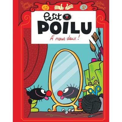 Petit Poilu - A nous deux !
