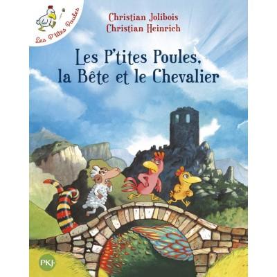 Les P'tites Poules - Les P'tites Poules, la Bête et le...