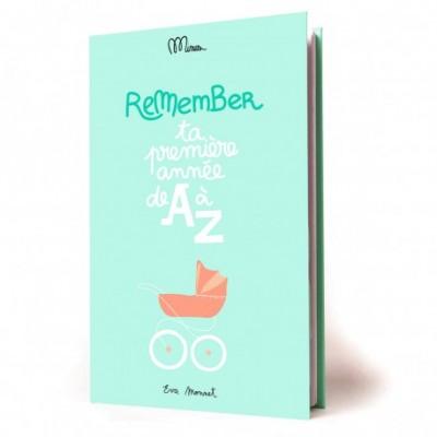 Minus Editions Ta première année de A à Z / Remember...