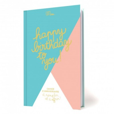 Minus Editions Happy Birthday To You! Cahier d'anniversaire