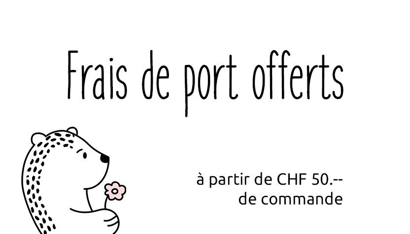 Frais de port offerts à partir de CHF 50.-- de commande